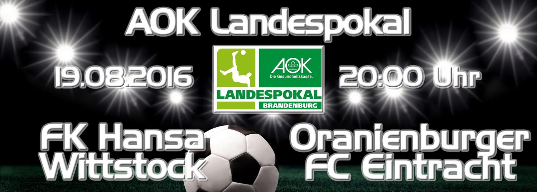 Landespokal : FK Hansa Wittstock - OFC I